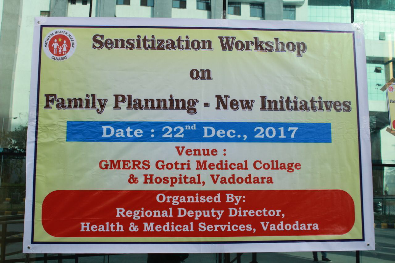 Sensitization workshop on New Initiatives in Family Planning organized in Vadodara, Gujarat.